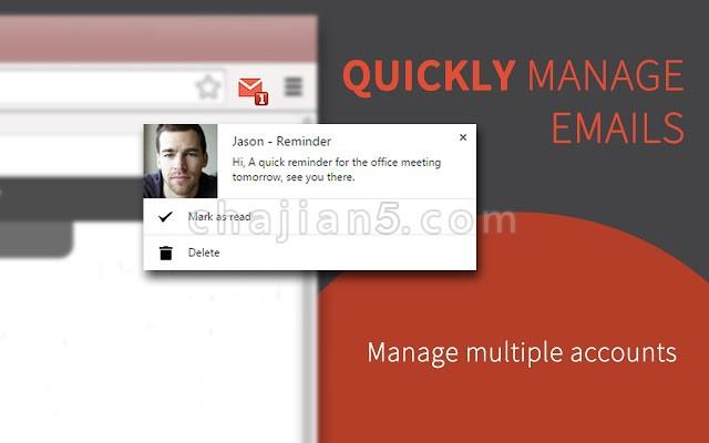 Checker Plus for Gmail™查看、删除Gmail邮件、带提醒(支持多账户)