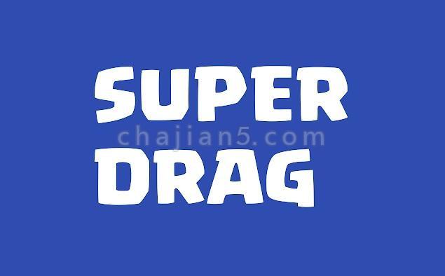 Super Drag for Google Chrome-让谷歌Chrome使用拖放方式搜索和打开链接