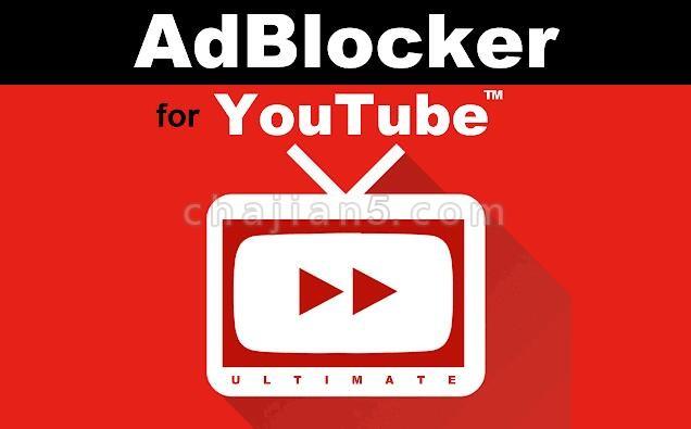 Video Adblocker for Youtube™ 广告拦截器