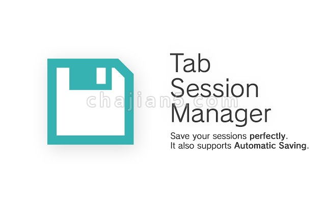 Tab Session Manager 同时打开多个常用标签网页