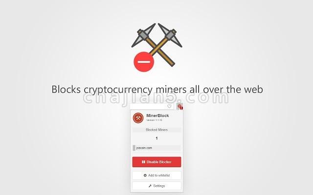 minerBlock 阻止别人用你的浏览器来进行挖矿