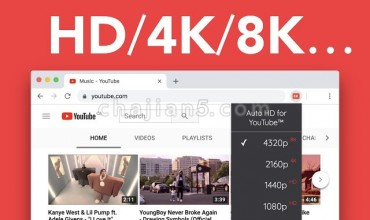 Auto HD/4K/8K for YouTube™适用于油管YouTube™的自动HD/4K/8K