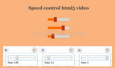 Speed control html5 video视频速度控制器
