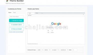 Chrome Theme Builder自己制作浏览器主题背景的自定义插件(主题生成器)